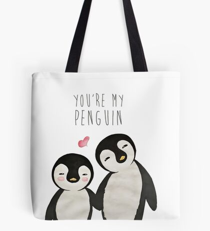 You're my Penguin Tote Bag