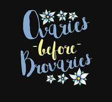 Ovaries before Brovaries  Women's Fitted Scoop T-Shirt