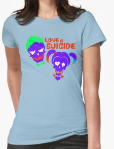 Love is Suicide Womens Fitted T-Shirt