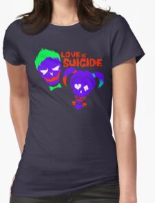 Love is Suicide T-Shirt