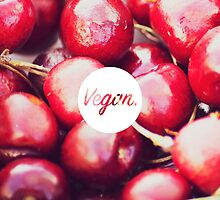 Vegan. - Cherry Fill by cclecombe