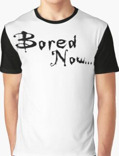 Buffy - Bored now... Graphic T-Shirt