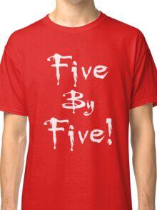 Buffy - Five by Five Classic T-Shirt