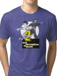 Champions of Death Tri-blend T-Shirt