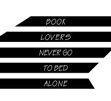Book lovers never go to bed alone by xiari