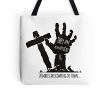They are already dead Tote Bag