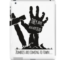 They are already dead iPad Case/Skin