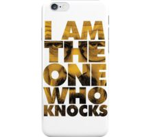 I am the one who knocks - Breaking Bad iPhone Case/Skin
