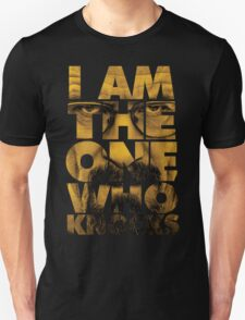 I am the one who knocks - Breaking Bad T-Shirt