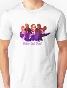 Better Call Saul ! T-Shirt