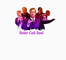 Better Call Saul ! Unisex T-Shirt