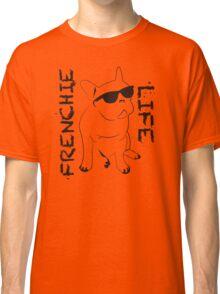 Frenchie life Classic T-Shirt