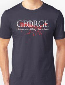 George please stop killing T-Shirt