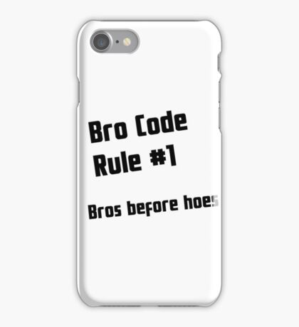 Bros Before Hoes iPhone Case/Skin