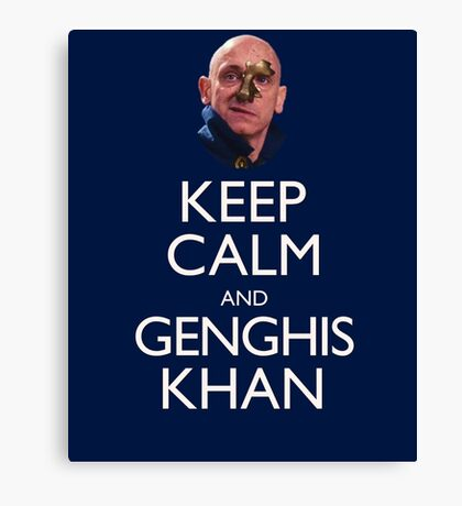 Keep Calm and Genghis Khan Canvas Print