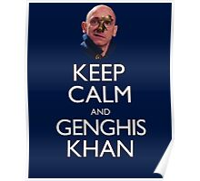 Keep Calm and Genghis Khan Poster
