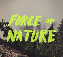 Force of Nature x Cloud Forest by Leah Flores