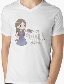 my cookies, b*tch. Mens V-Neck T-Shirt
