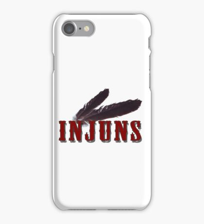 Injuns iPhone Case/Skin