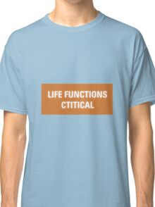 2001 A Space Odyssey - HAL 9000 Life Functions Critical Error Classic T-Shirt