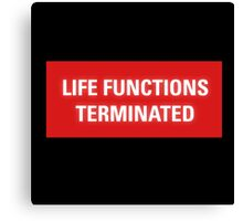 2001 A Space Odyssey - HAL 9000 Life Functions Terminated Error Canvas Print