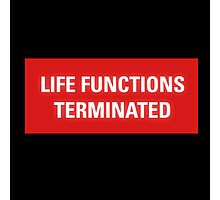 2001 A Space Odyssey - HAL 9000 Life Functions Terminated Error Photographic Print
