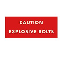 2001 A Space Odyssey - Caution Explosive Bolts Photographic Print