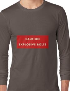2001 A Space Odyssey - Caution Explosive Bolts Long Sleeve T-Shirt