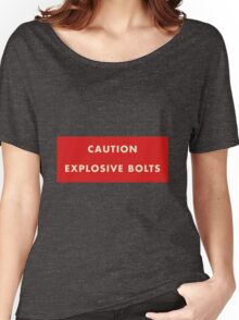2001 A Space Odyssey - Caution Explosive Bolts Women's Relaxed Fit T-Shirt