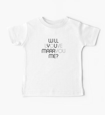 Will You Marry Me? Baby Tee