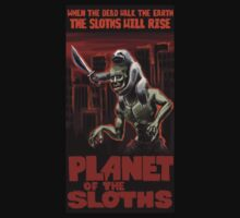 Planet Of The Sloths by Chris Moet