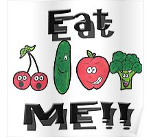 Eat me!! Poster