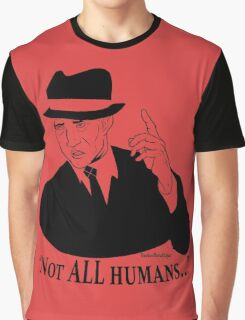 Not ALL Humans Graphic T-Shirt