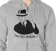 Not ALL Humans Zipped Hoodie