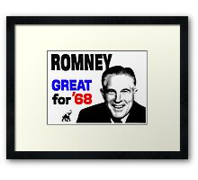 ROMNEY GREAT FOR 68 Framed Print