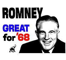 ROMNEY GREAT FOR 68 Photographic Print