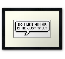do i like him? Framed Print