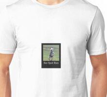 Dalmatian - See Spot Run Unisex T-Shirt