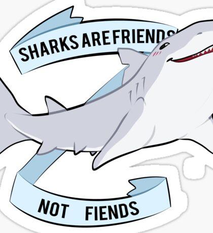 Sharks Are Friends - Not Fiends Sticker