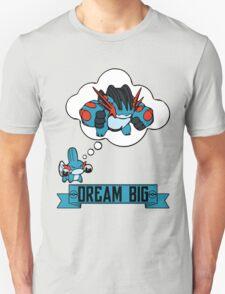 Mudkip Dream Big T-Shirt