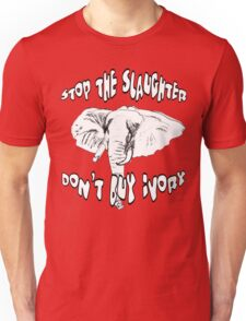 Stop the Slaughter Don't Buy Ivory Unisex T-Shirt