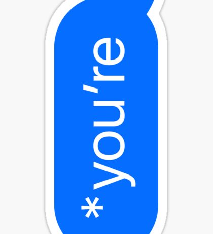 *you're Sticker