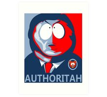 Respect my Authoritah Art Print