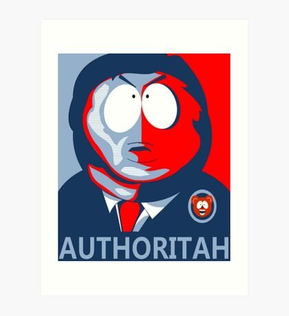 Respect my Authoritah Art Print