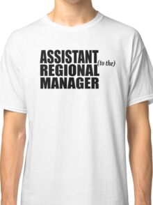 Assistant To The Regional Manager Classic T-Shirt