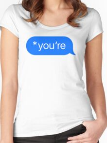*you're Women's Fitted Scoop T-Shirt