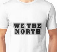WE THE NORTH Unisex T-Shirt