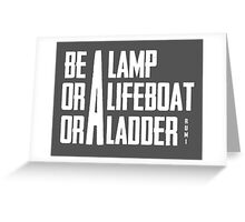 Lamp, Lifeboat, Or Ladder Greeting Card