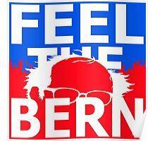 Feel The Bern Official Bernie Sanders Apparel Poster
