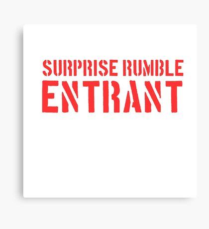 Suprise Rumble Entrant Canvas Print